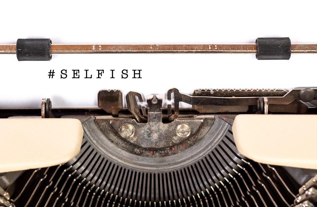 #selfish